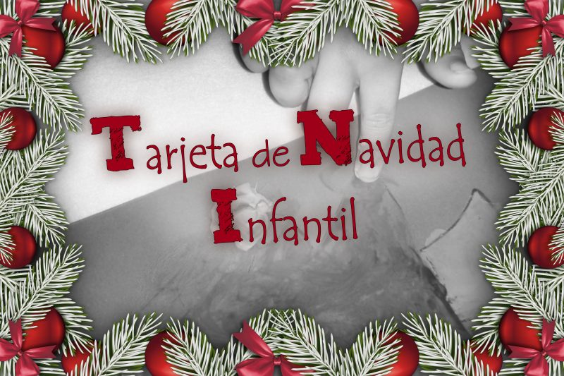 Tarjeta de navidad infantil for Tarjetas de navidad para ninos pequenos